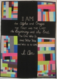 "I AM. Every Sunday I sit and look at the big wooden cross at the front of our church. The cross is such an inspiration to me. And these beautiful definitive words of Jesus' seem perfect super-inscribed on the cross. Machine quilted with wording hand embroidered. 30""x37"". $225.00"